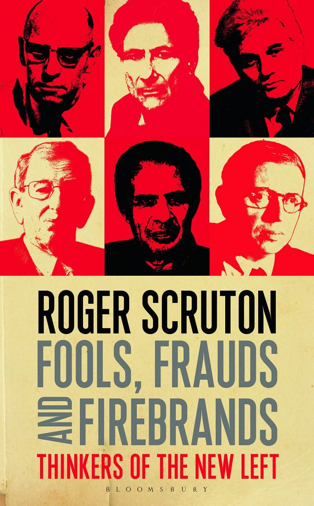 """Fools, frauds and firebrands"" de Roger Scruton"